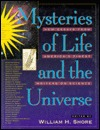 Mysteries Of Life And The Universe: New Essays From America's Finest Writers On Science