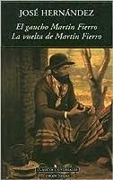 El Gaucho Martin Fierro/La Vuelta de Martin Fierro