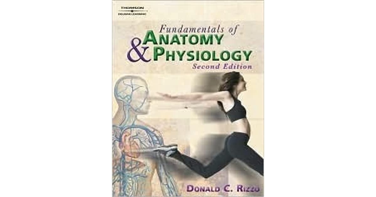 Fundamentals of Anatomy and Physiology by Donald C. Rizzo