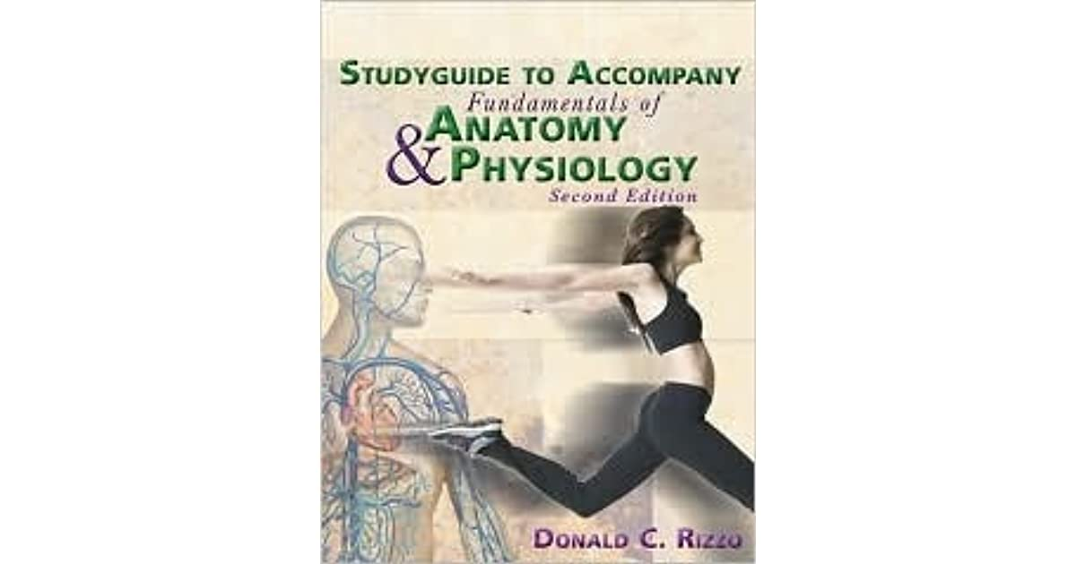 Study Guide for Rizzo\'s Fundamentals of Anatomy and Physiology, 2nd ...