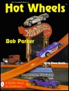The Complete Book of Hot Wheels: With Price Guide