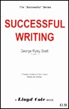 Successful Writing: A Guide to Authors of Non-fiction Books & Articles (Successful Series)