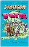 Passport to the Pub: The Tourist's Guide to Pub Etiquette