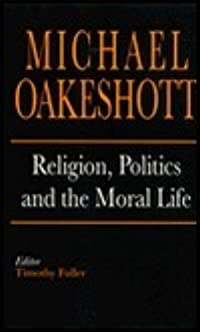 Religion, Politics, and the Moral Life