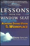 Lessons from the Window Seat, Achieving Shared Vision in the Workplace