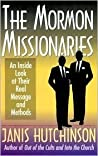 The Mormon Missionaries: An Inside Look at Their Real Message