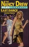 Last Dance (Nancy Drew Files, #37)