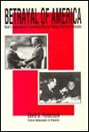 Betrayal of America: Bush's Appeasement of Communist Dictators Betrays American Principles