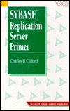 Sybase Replication Server Primer