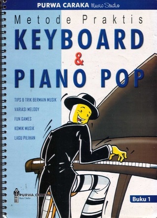 Metode Praktis Keyboard & Piano Pop buku 1