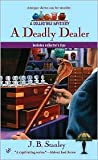 A Deadly Dealer (Antiques & Collectibles Mysteries, #3)