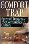 The Comfort Trap: Spiritual Dangers of the Convenience Culture