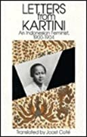 Letters from Kartini: An Indonesian Feminist 1900-1904
