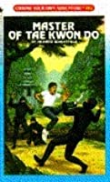 Master of Tae Kwon Do (Choose Your Own Adventure, #102)