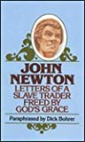 John Newton, Letters of a Slave Trader (Everyman's Bible Commentary)