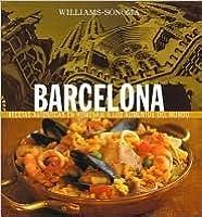 Williams-Sonoma: Barcelona: Spanish-Language Edition (Coleccion Williams-Sonoma)