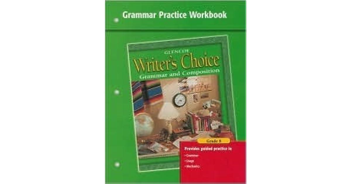 Writer's Choice Grammar Practice Workbook Grade 8: Grammar