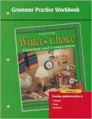 Writer's Choice Grammar Practice Workbook Grade 8: Grammar and Composition