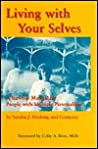 Living with Your Selves: A Survival Manual for People with Multiple Personalities