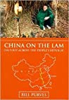 China on the Lam: On Foot Across the People's Republic