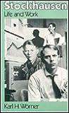 Stockhausen by Karl H. Worner