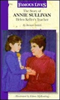 The Story of Annie Sullivan