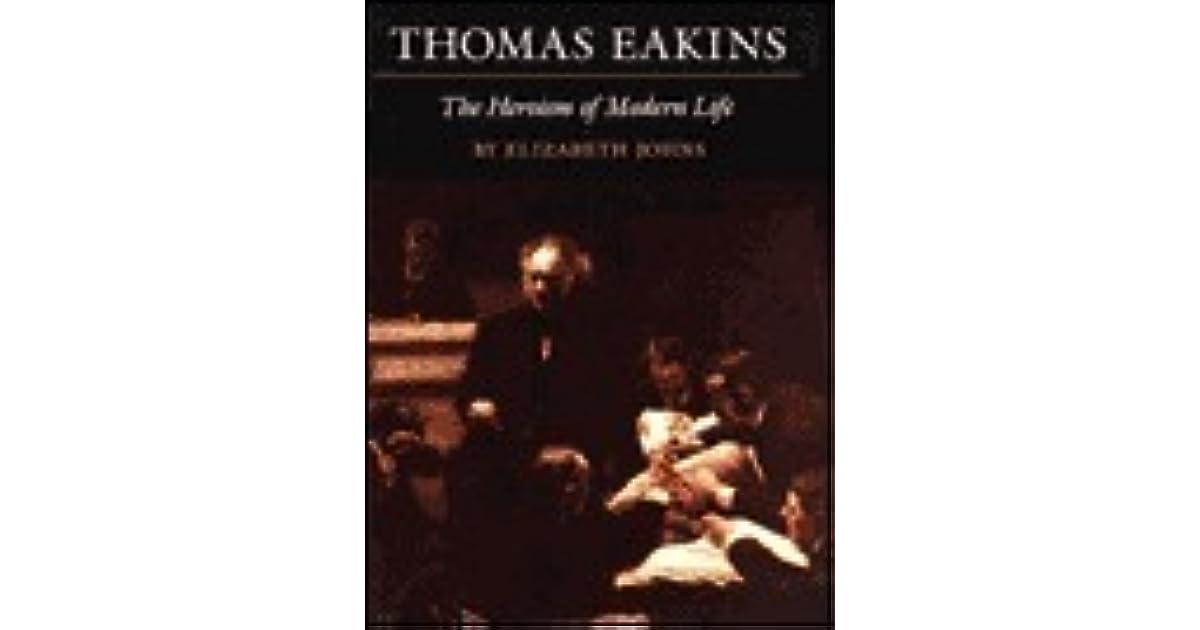 Thomas Eakins: The Heroism of Modern Life