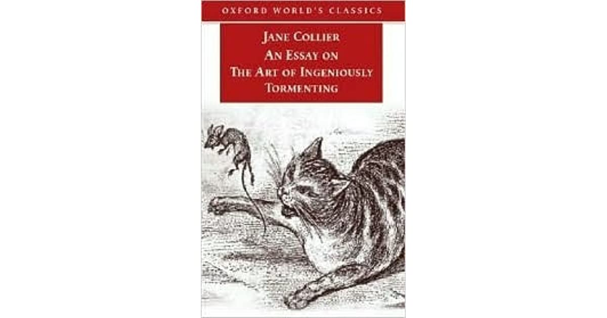 art classics essay ingeniously oxford tormenting world An essay on the art of ingeniously tormenting an essay on the art of tormenting # oxford world's classics.