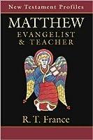 Matthew: Evangelist & Teacher