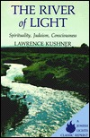 The River of Light: Spirituality, Judaism, Consciousness