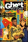 The Big Stink and Other Mysteries(Ghostwriter)