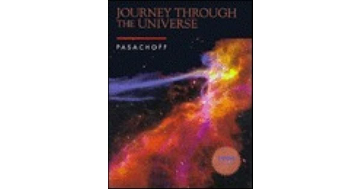 Journey Through the Universe by Jay M  Pasachoff