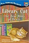 Dewey the Library Cat: A True Story (All Aboard Reading)