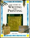 The Story of Writing and Printing
