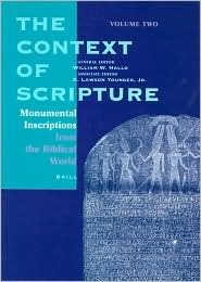Monumental Inscriptions from the Biblical World (Context of Scripture)
