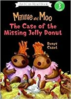 The Case of the Missing Jelly Donut (Minnie and Moo)