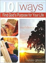101 Ways to Find God's Purpose for Your Life