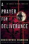 A Prayer for Deliverance: An Angela Bivens Thriller