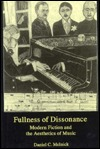 Fullness of Dissonance: Modern Fiction and the Aesthetics of Music