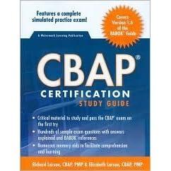 CBAP Certification Study Guide by Richard Larson