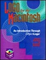 LOGO for the Macintosh: An Introduction Through Object LOGO