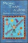 More Than A Job: Readings on Work and Society