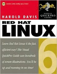 Red Hat Linux 6: Visual Quickpro Guide [With CDROM]