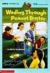 Wading Through Peanut Butter