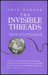 The Invisible Threads: Independent Soviets Working for Global Awareness and Social Transformation