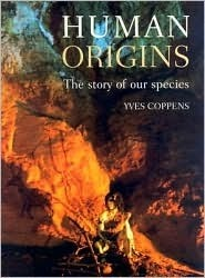 Human Origins: The Story of Our Species