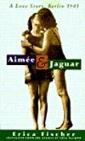 Aimée and Jaguar: A Love Story, Berlin 1943