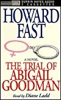 The Trial of Abigail Goodman