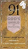 Psalm 91: God's Shield of Protection