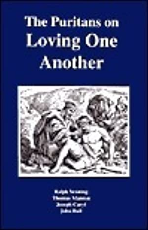 [Download] ➼ The Puritans on Loving One Another ➾ Ralph Venning – Submitalink.info